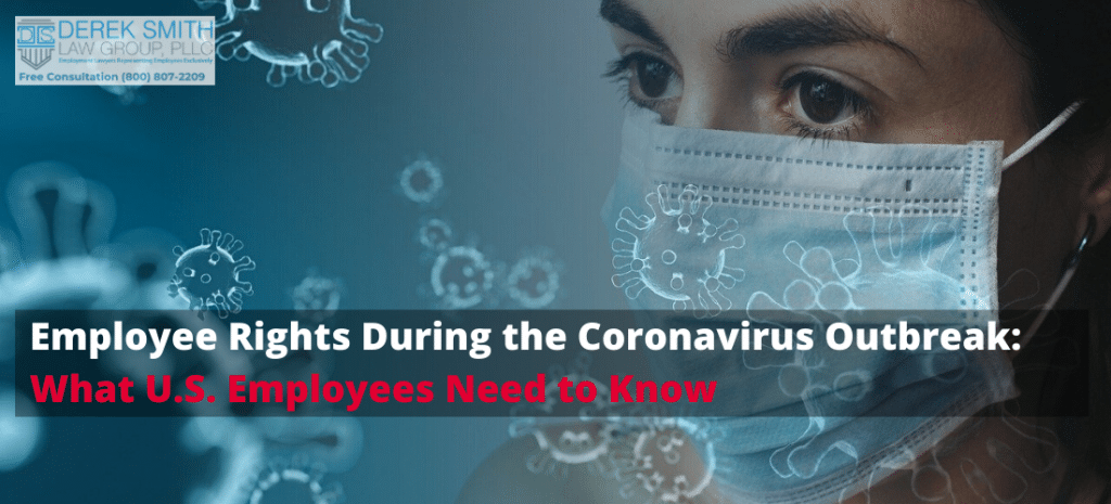 Employee Rights During the Coronavirus Outbreak What US Employee Need to Know. wage and hour law, sick leave law, coronavirus, covid-19, work from home law, hourly workers, employment, paid time off, telecommuting, outbreak
