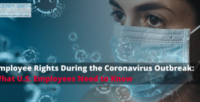 Employee Rights During the Coronavirus Outbreak: What U.S. Employees Need to Know