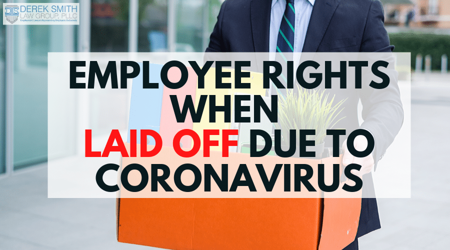 Employee Rights When Laid Off Due to Coronavirus