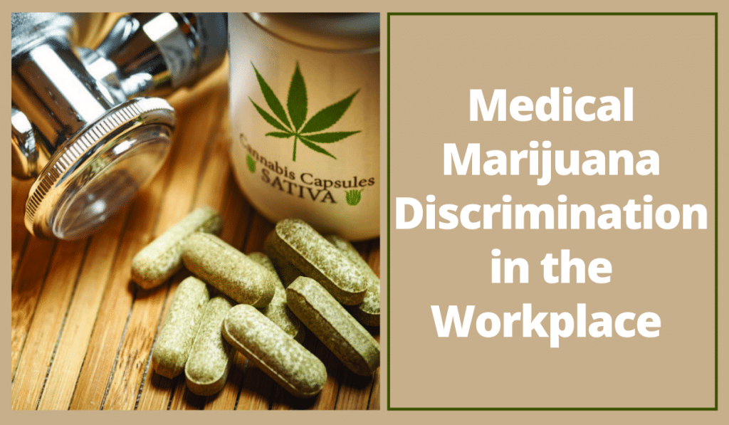Medical Marijuana Discrimination Lawyer