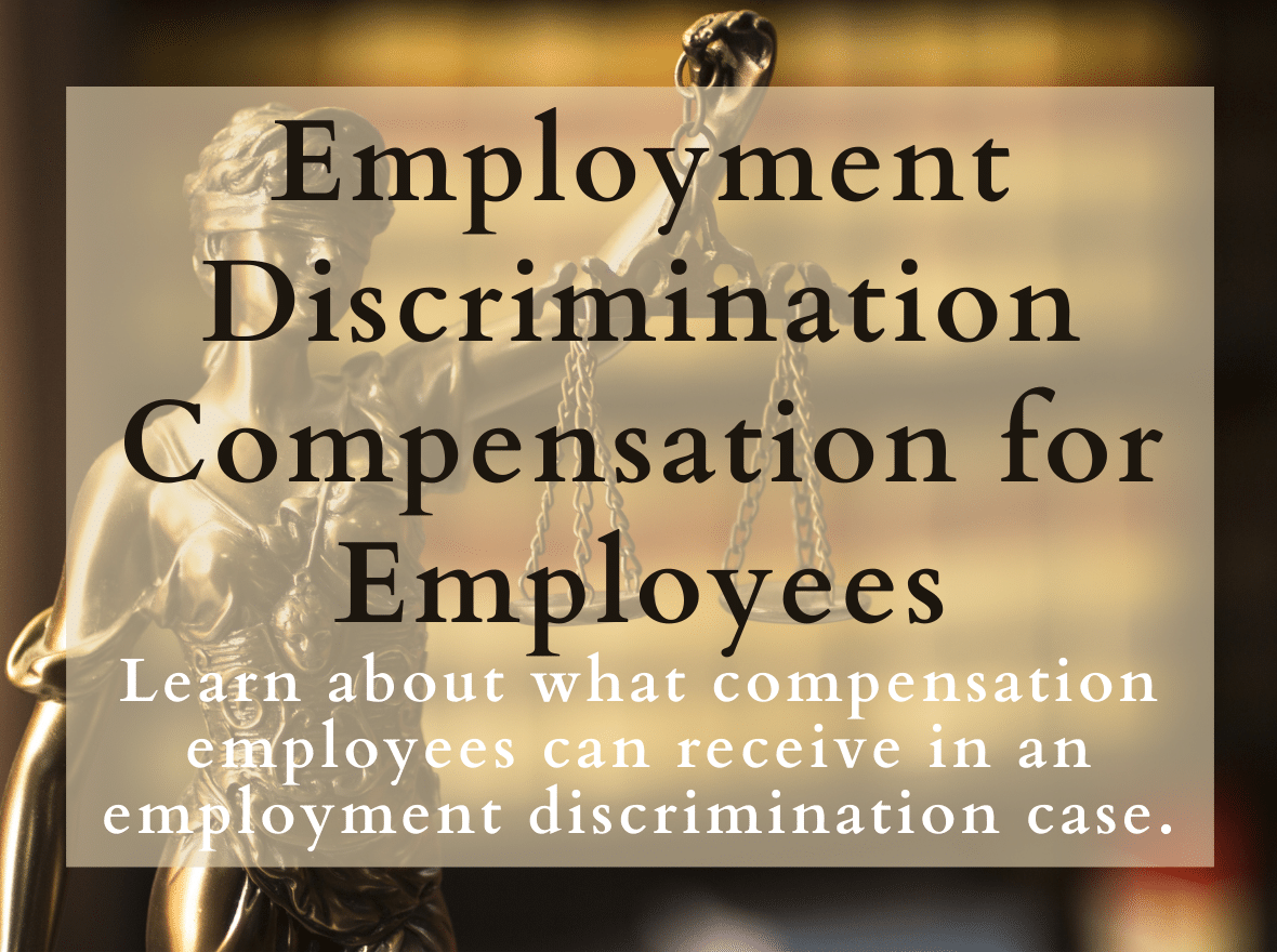 Employment-Discrimination-Compensation-for-Employees