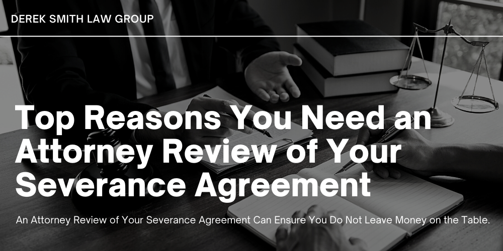 Top 4 Reasons You Need an Attorney Review of Your Severance Agreement. A severance package is pay and benefits that employees may be entitled to receive when they leave employment at a company unwillfully.